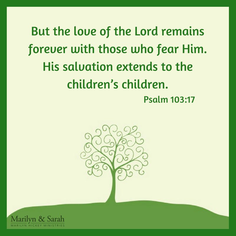 Love of the Lord, His salvation, children's children
